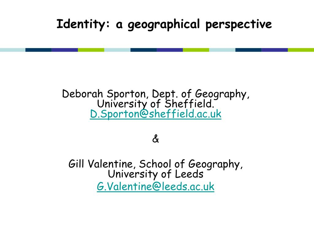 identity a geographical perspective l.