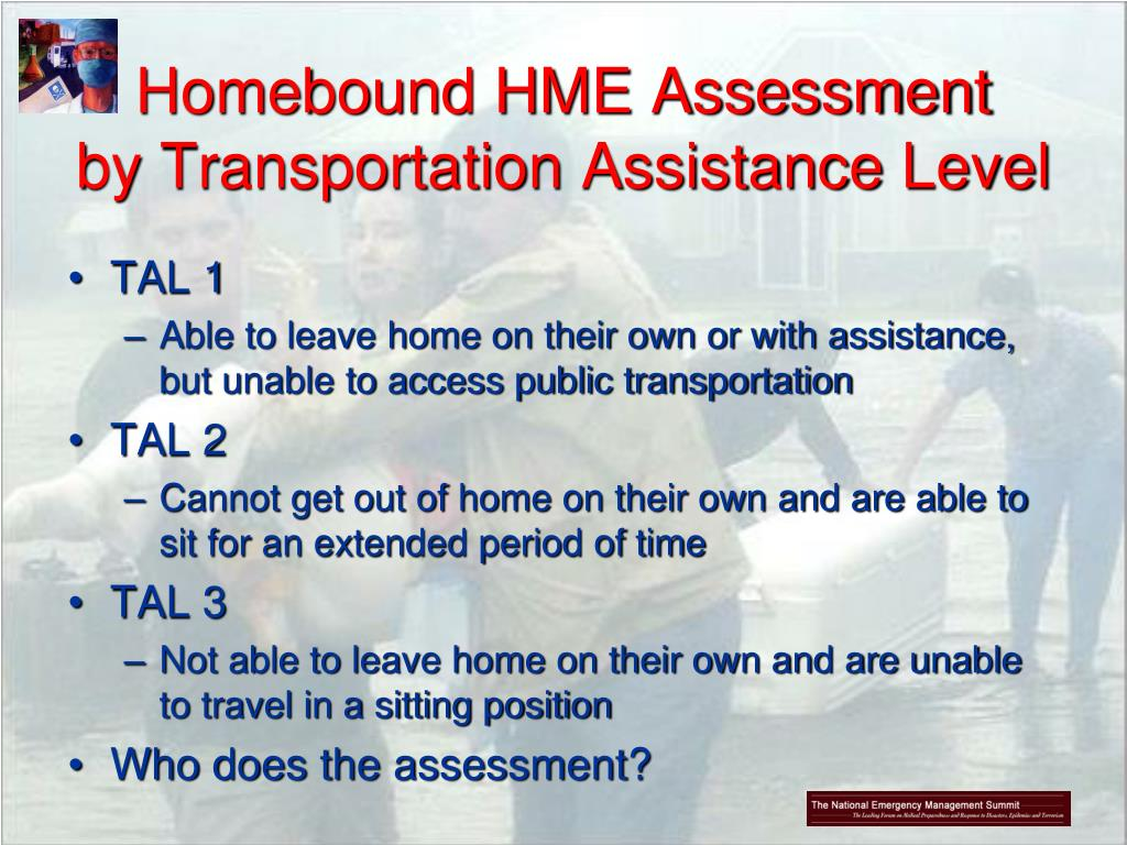 Homebound HME Assessment