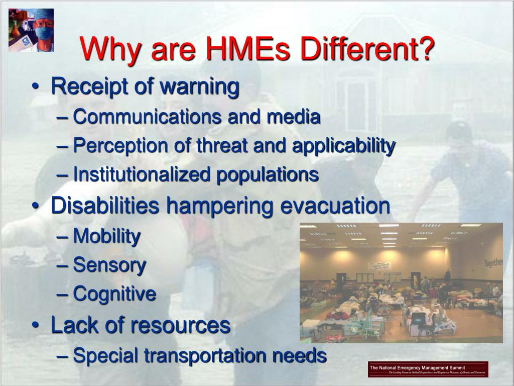 Why are HMEs Different?