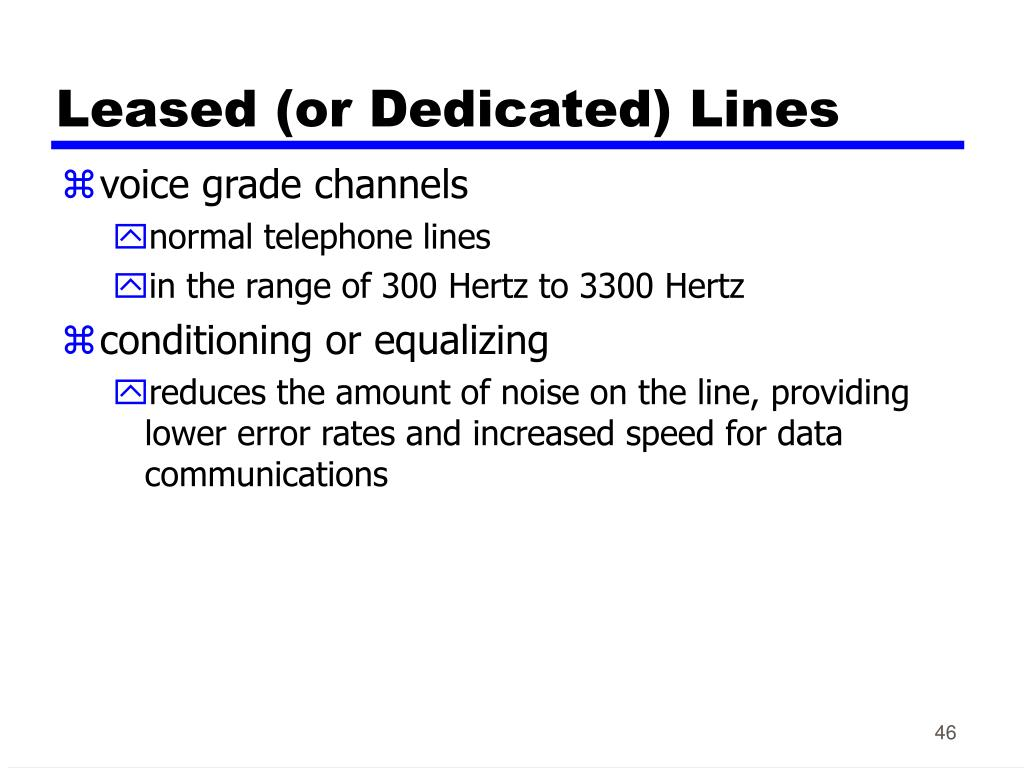 Leased (or Dedicated) Lines