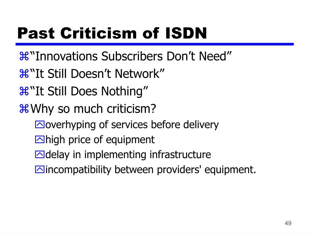 Past Criticism of ISDN