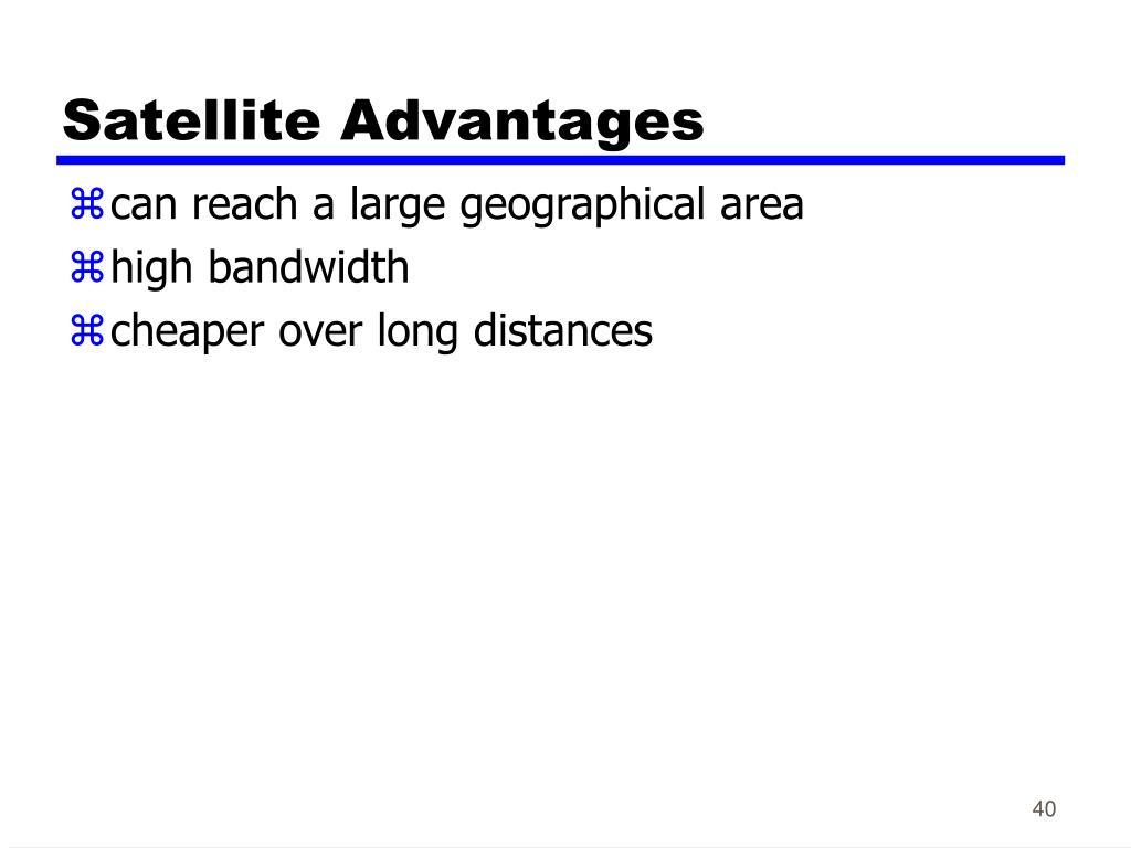 Satellite Advantages