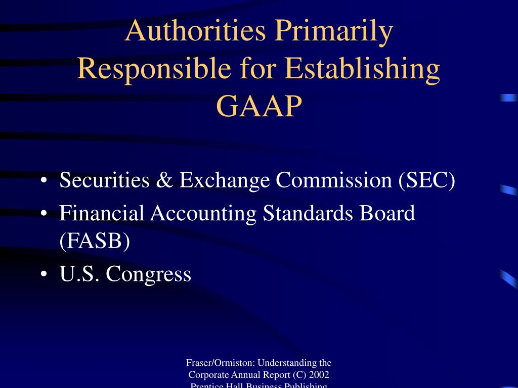 Authorities Primarily Responsible for Establishing GAAP