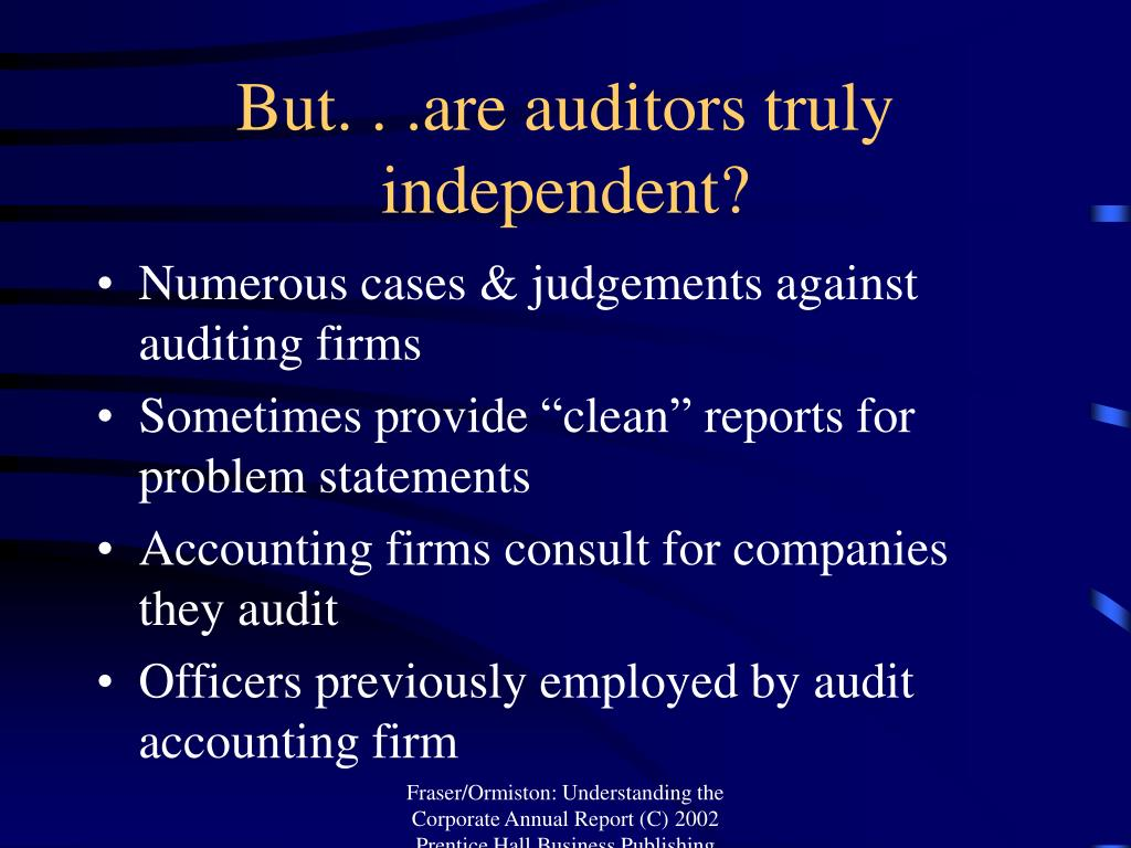 But. . .are auditors truly independent?