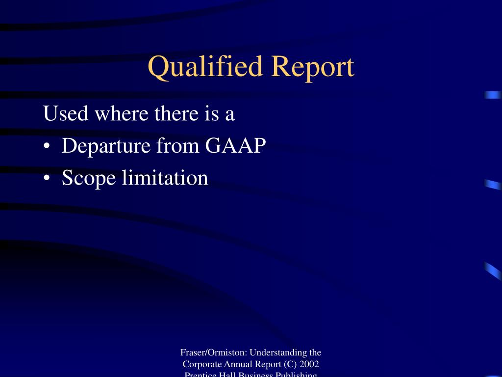 Qualified Report