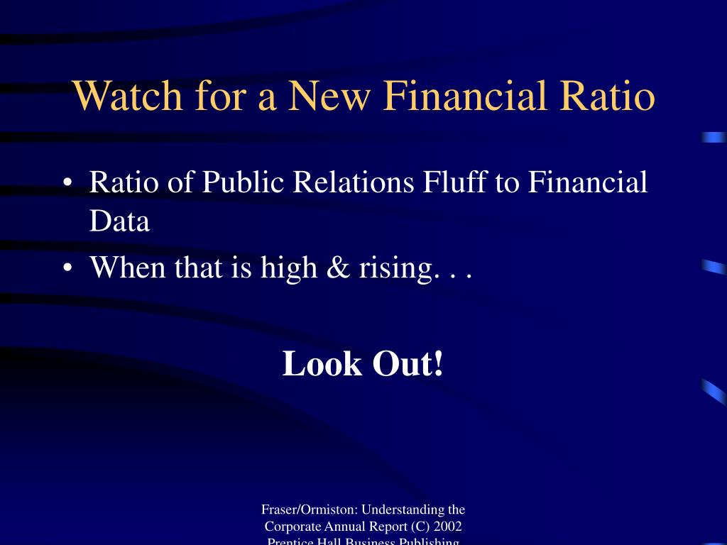 Watch for a New Financial Ratio