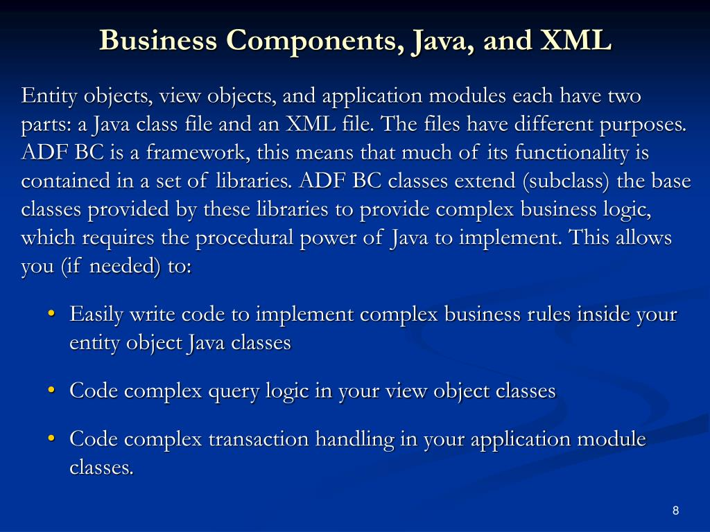 Business Components, Java, and XML