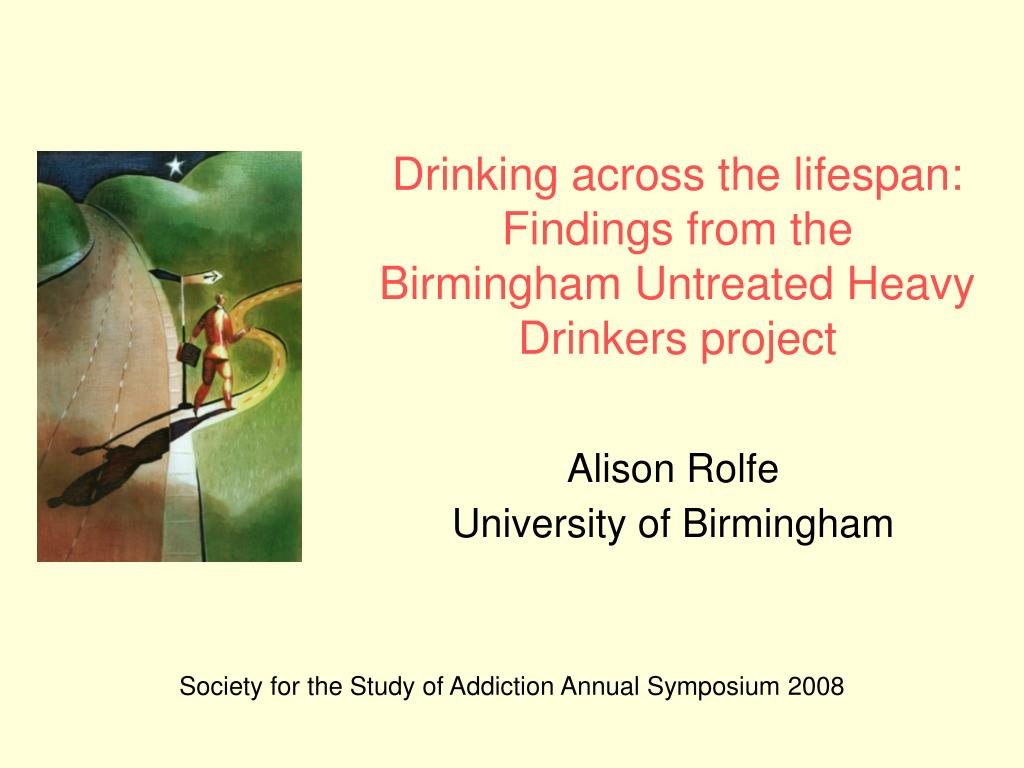 drinking across the lifespan findings from the birmingham untreated heavy drinkers project