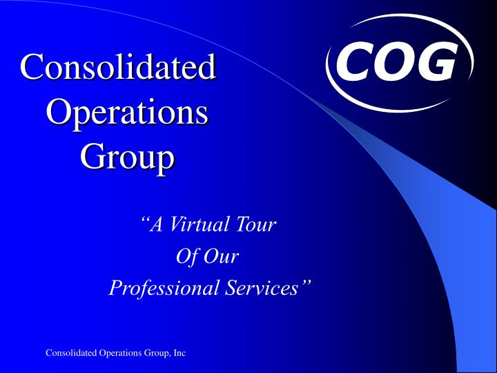 Consolidated operations group