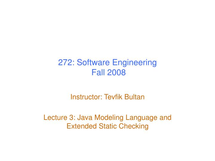 272 software engineering fall 2008