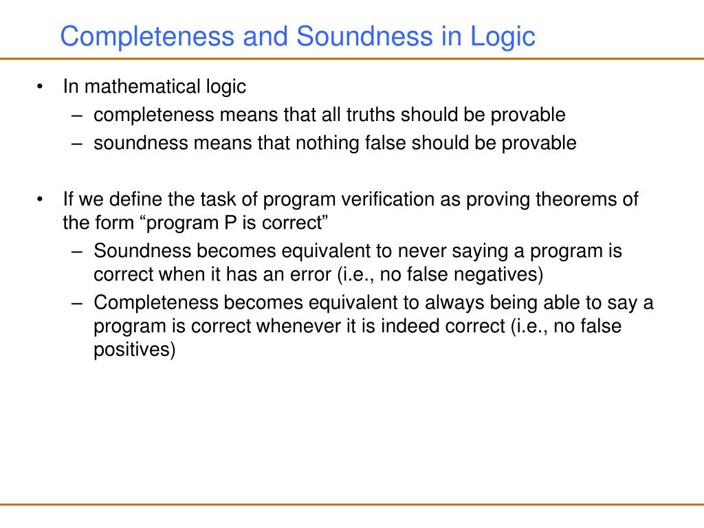 Completeness and Soundness in Logic