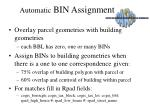 automatic bin assignment