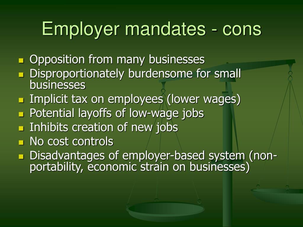 Employer mandates - cons