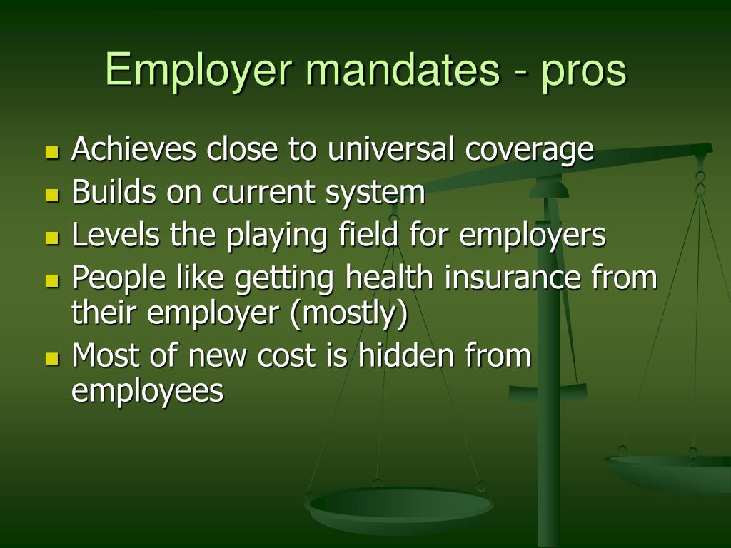 Employer mandates - pros
