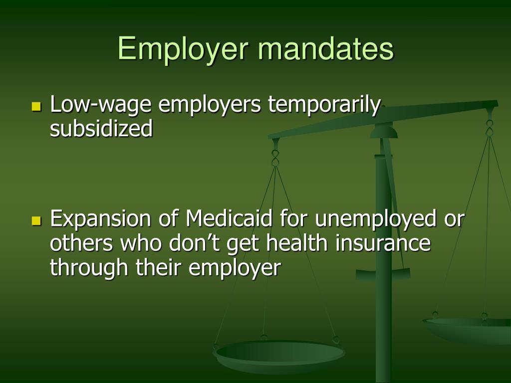 Employer mandates