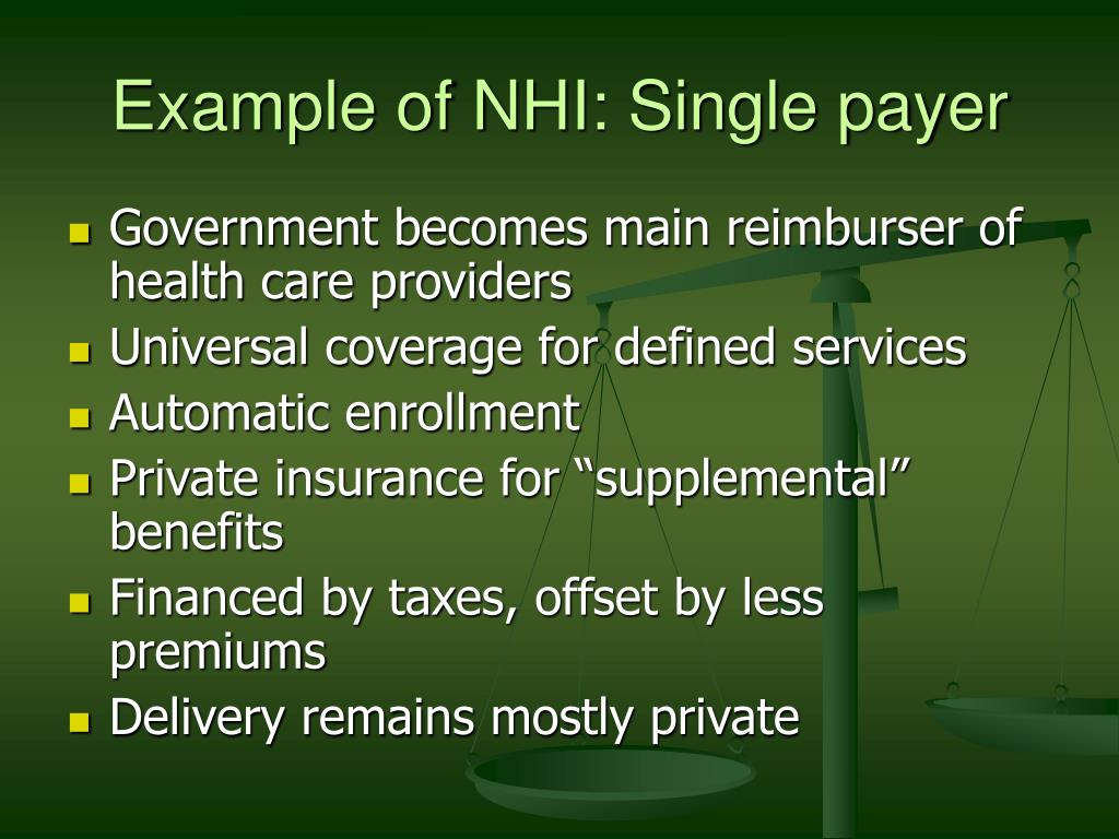 Example of NHI: Single payer