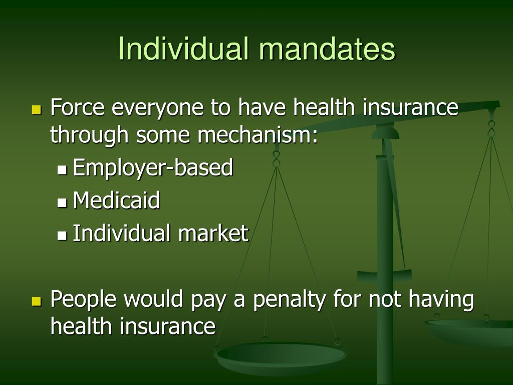 Individual mandates