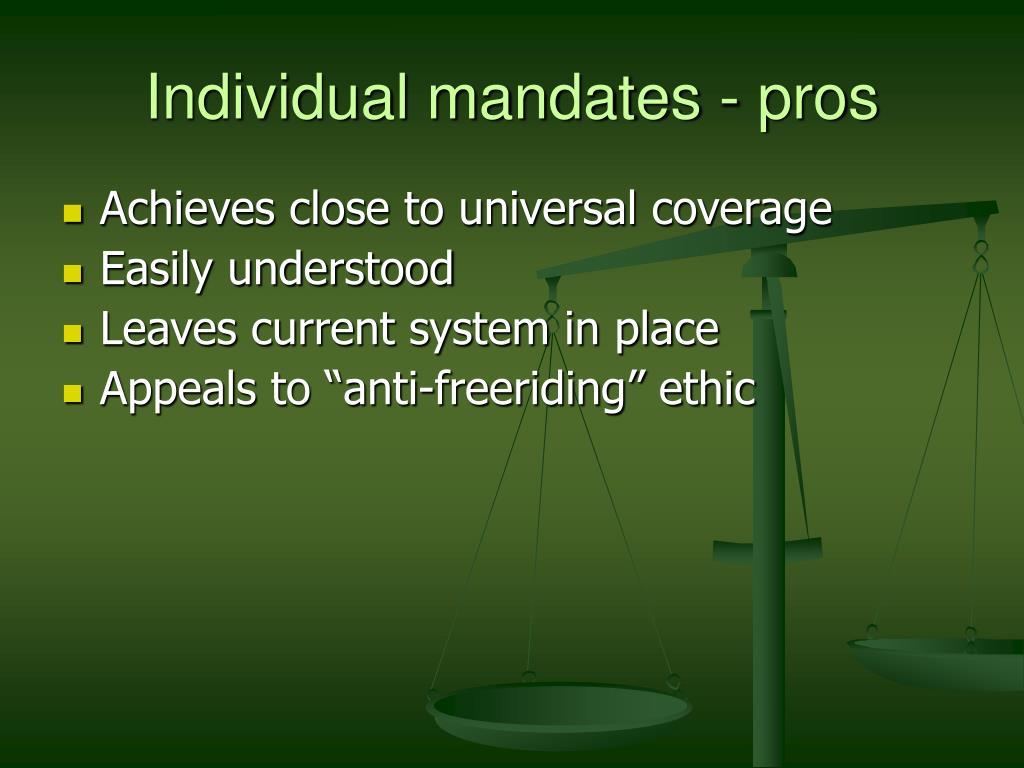 Individual mandates - pros