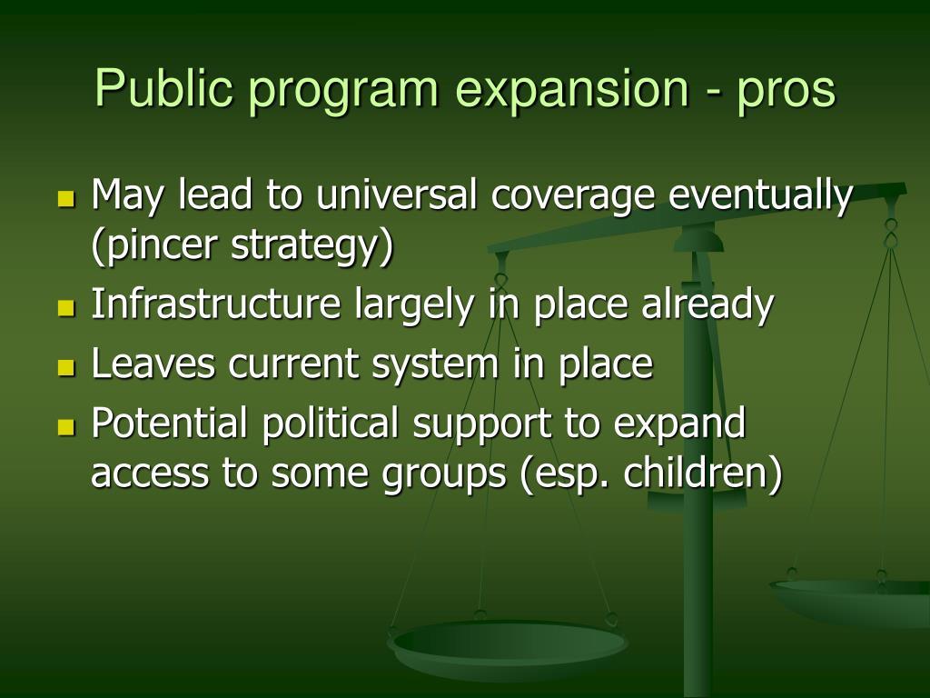 Public program expansion - pros