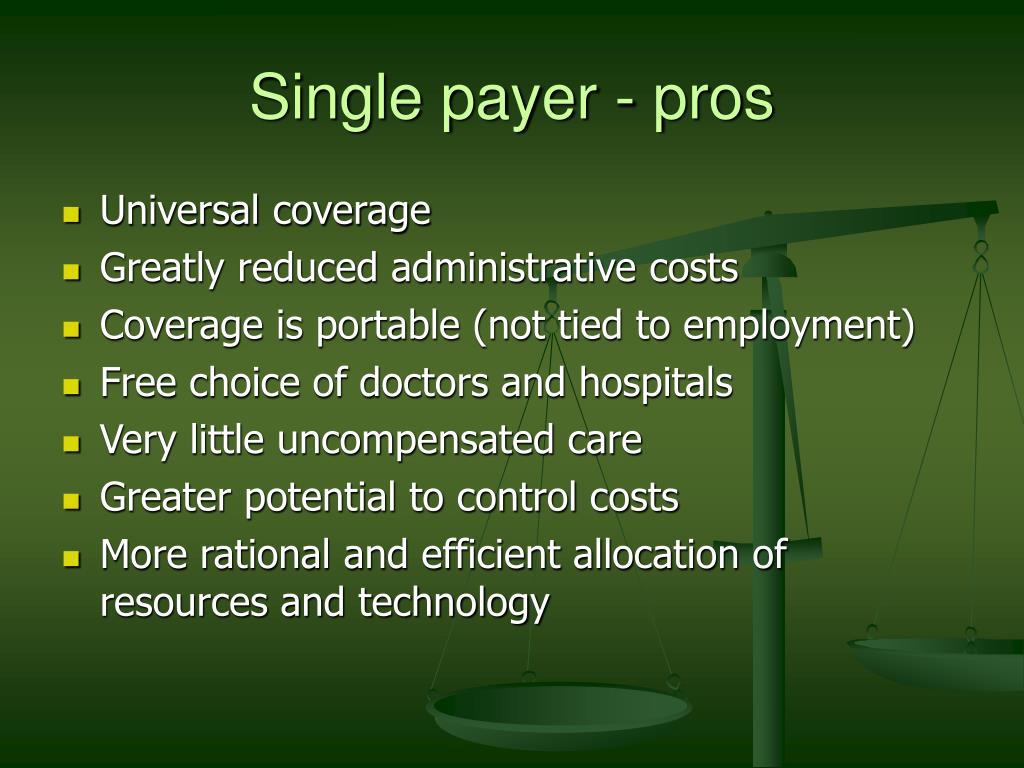 Single payer - pros