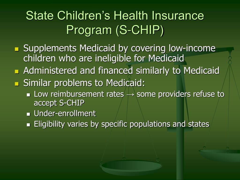 State Children's Health Insurance Program (S-CHIP)