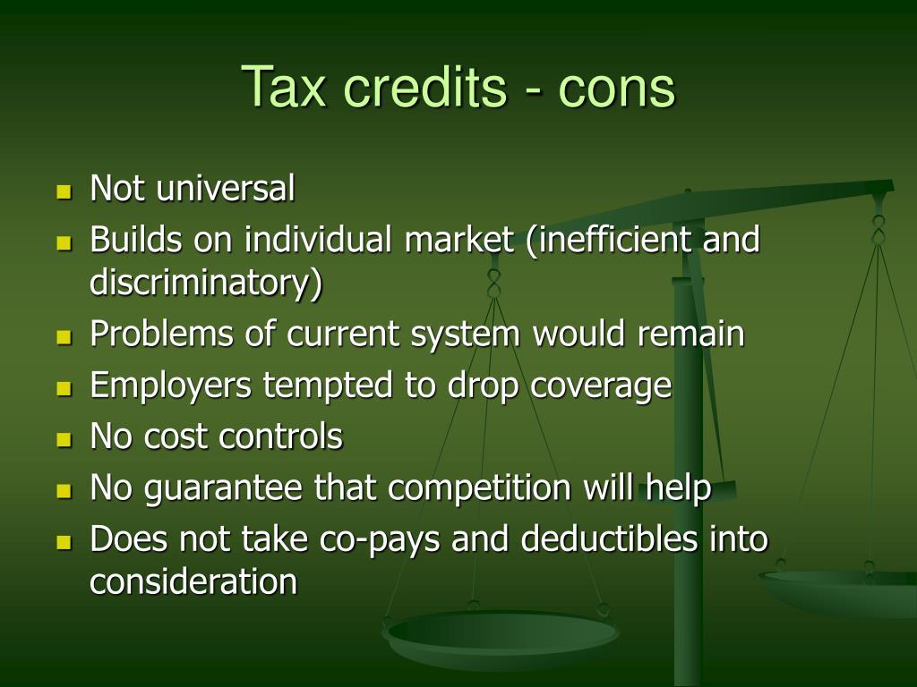 Tax credits - cons