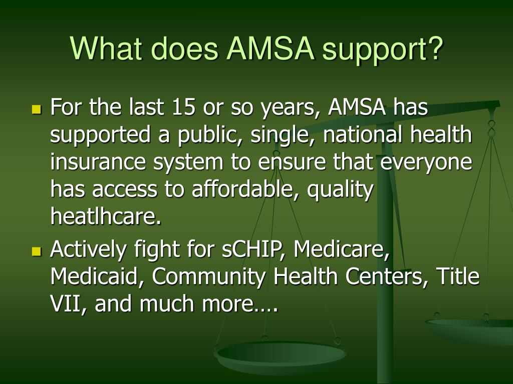 What does AMSA support?