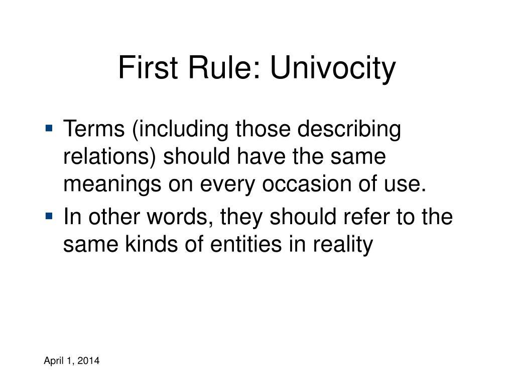 First Rule: Univocity