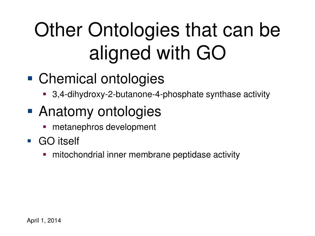 Other Ontologies that can be aligned with GO