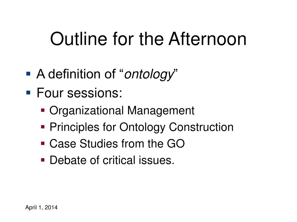 Outline for the Afternoon