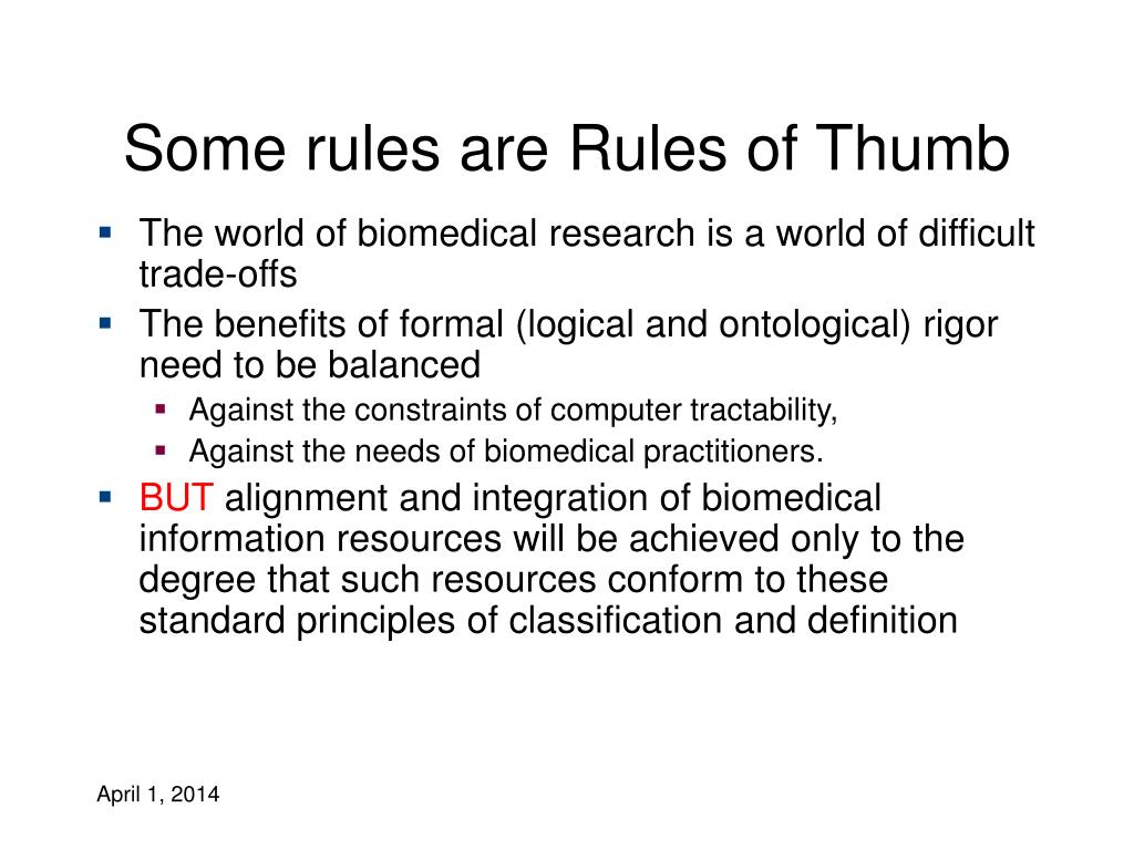 Some rules are Rules of Thumb