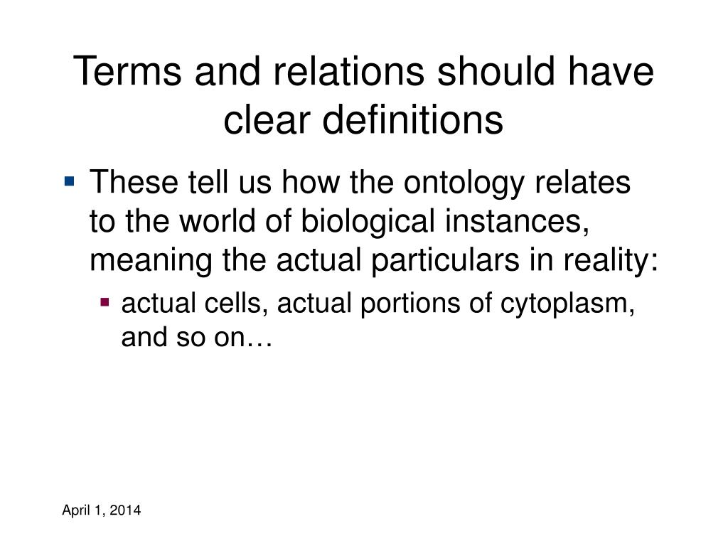 Terms and relations should have clear definitions