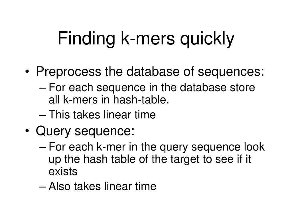 Finding k-mers quickly