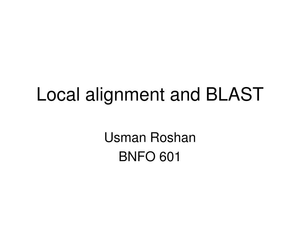Local alignment and BLAST