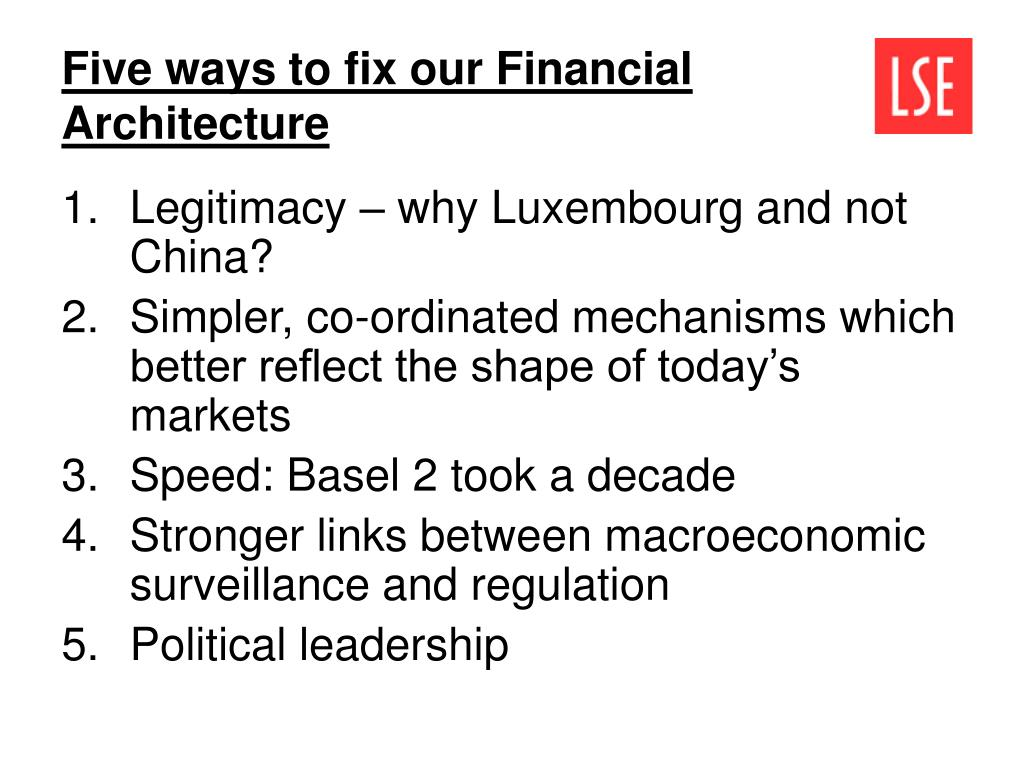 Five ways to fix our Financial Architecture