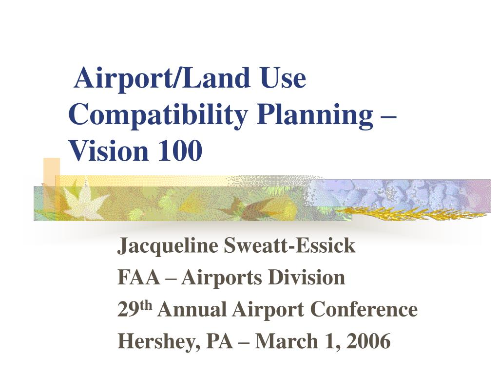 airport land use compatibility planning vision 100 l.