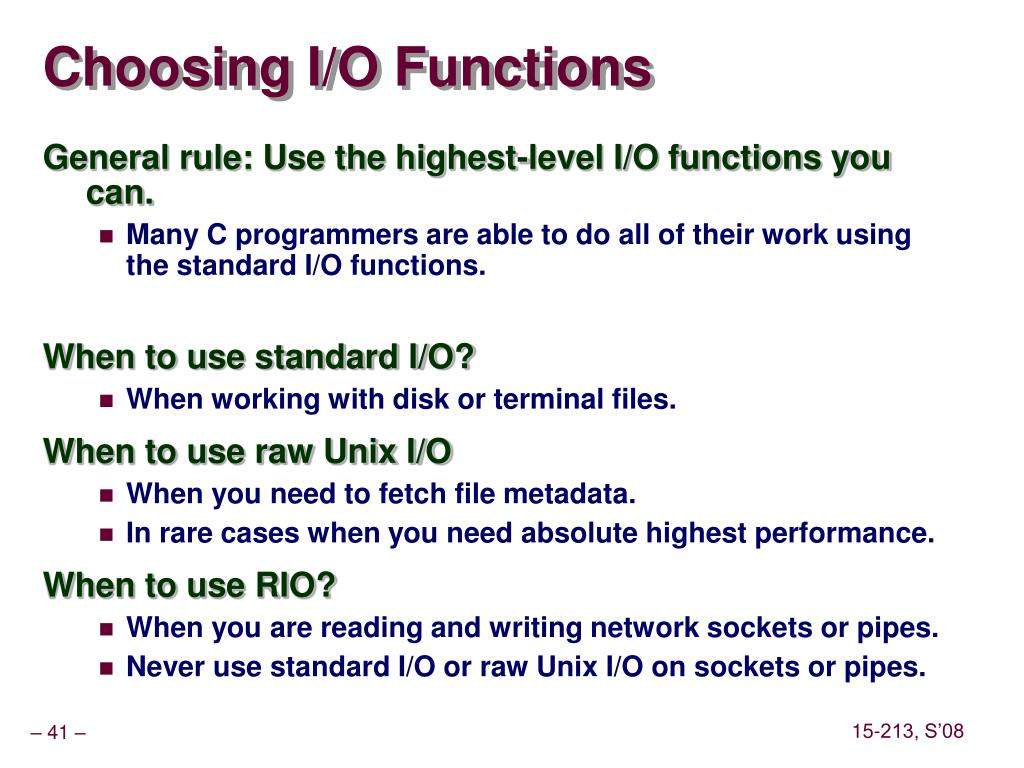 Choosing I/O Functions