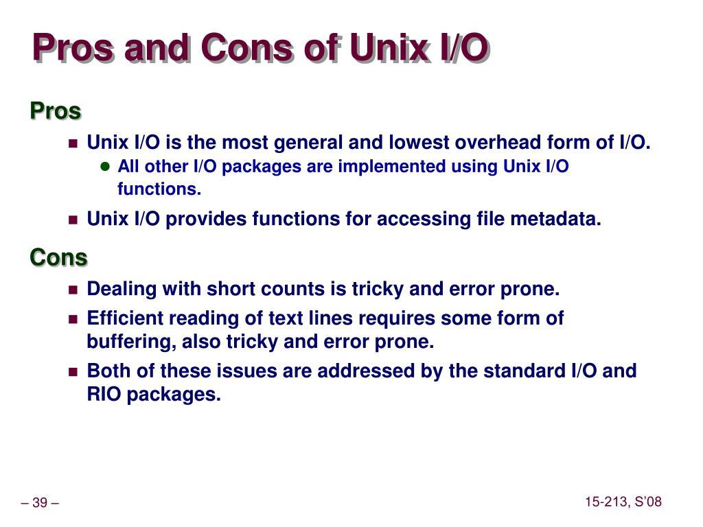 Pros and Cons of Unix I/O