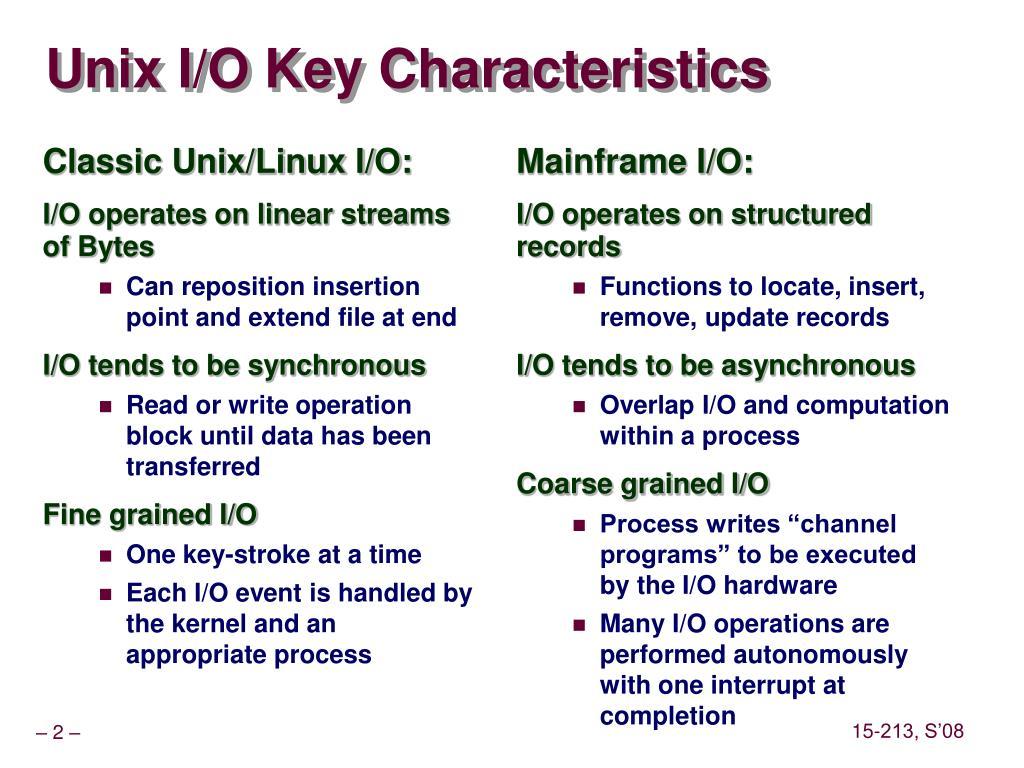 Classic Unix/Linux I/O:
