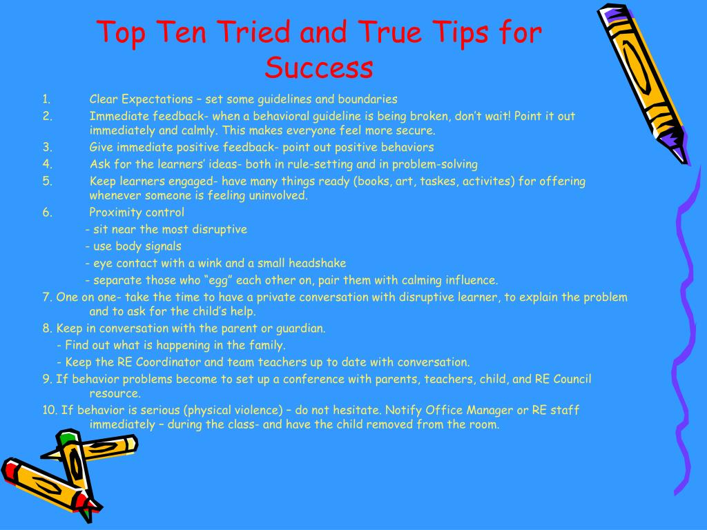 Top Ten Tried and True Tips for Success