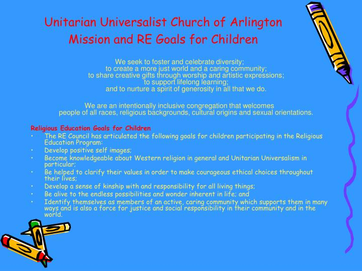 Unitarian universalist church of arlington mission and re goals for children