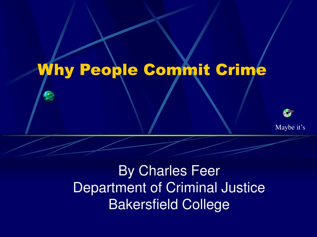 why people commit crime