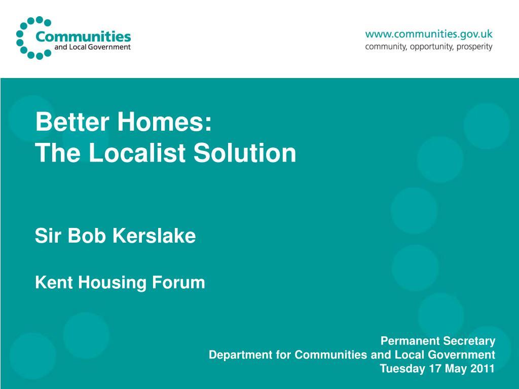 Better Homes: