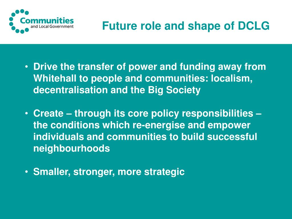 Future role and shape of DCLG