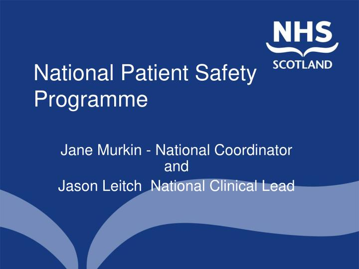 National patient safety programme