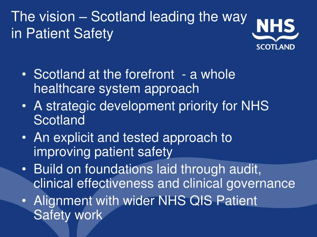 The vision – Scotland leading the way in Patient Safety