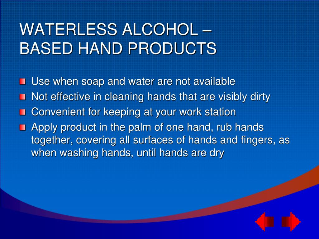 WATERLESS ALCOHOL –