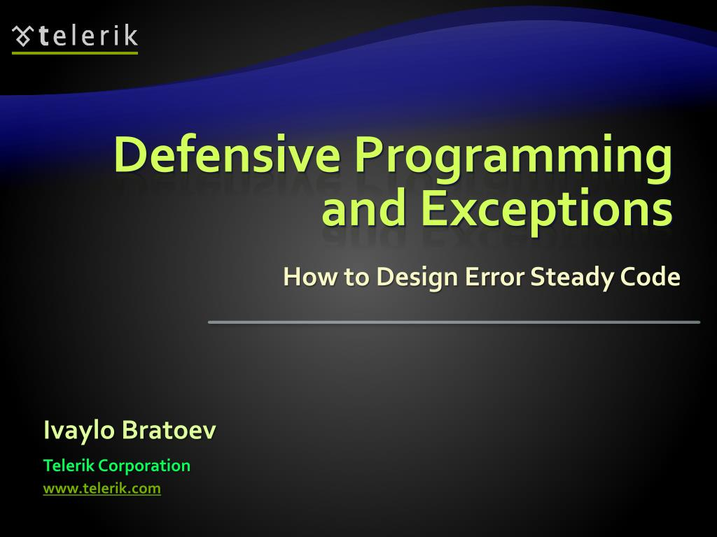 defensive programming and exceptions l.