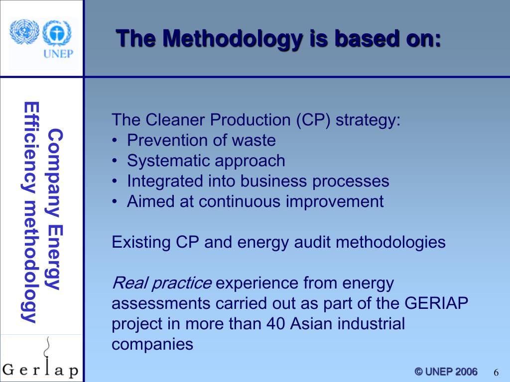 The Methodology is based on: