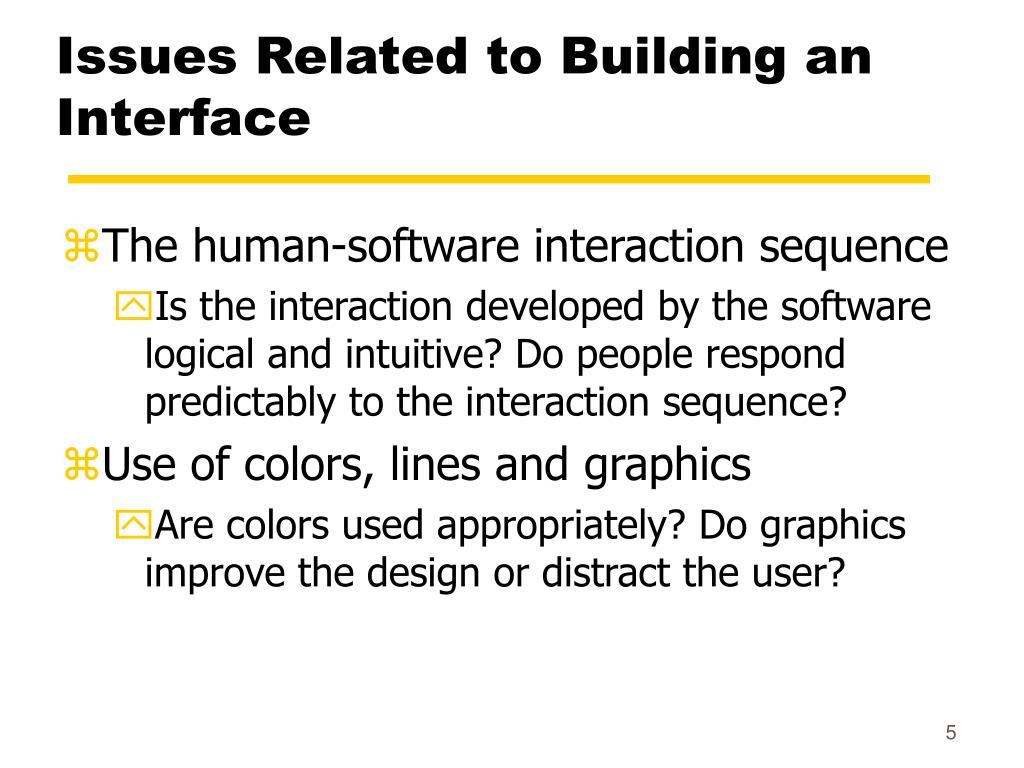 Issues Related to Building an Interface